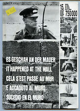It Happened at the Wall - Multilanguage B/W photo book on the Berlin Wall