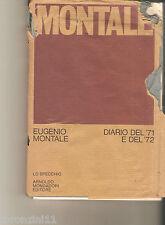 DIARIO DEL '71 E DEL '72 - E.MONTALE - 1973