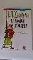 Nathalie Jane Prior - Lily Boutefeu et le dragon d'Ashby