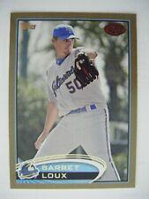 BARRET LOUX #/50 GOLD 2012 Topps Pro Debut baseball card TEXAS A&M STRATFORD TX