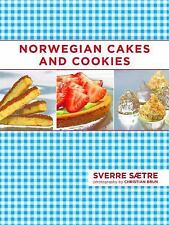 NORWEGIAN CAKES AND COOKIES - SAETRE, SVERRE/ BRUN CHRISTIAN (PHT) - NEW BOOK