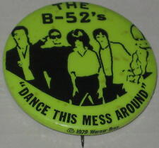 "1979 The B-52's ""Dance This Mess Around"" Pin 1.75"""
