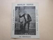 1890.Programme Moulin rouge Le pétomane.