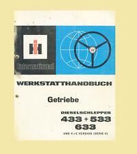 IHC  Werkstatthandbuch Getriebe 433 533 633 V + E Original 1975