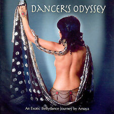 Dancer's Odyssey An Exotic Bellydance Journey by Amaya