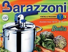 PENTOLA A PRESSIONE BARAZZONI BONITA PIU' DA 7 LT MADE IN ITALY CON 3 VALVOLE