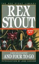 And Four to Go (Nero Wolfe) Stout, Rex Mass Market Paperback