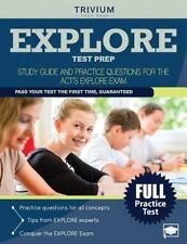 EXPLORE Test Prep: Study Guide and Practice Questions for the ACT's EXPLORE Exam