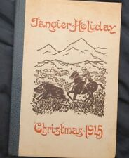 TANGIER HOLIDAY - Christmas 1945 by Hoffman Philip, Signed, #48/275 - RARE