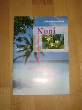 Noni - Zauberfrucht der Südsee - Gabriela Vonwald