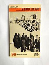 Primo Levi, SE QUESTO È UN UOMO versione drammatica, Einaudi, 1966 PRIMA EDIZION