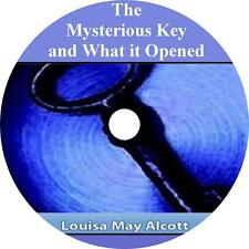 The Mysterious Key and What It Opened Audiobook by Louisa May Alcott on 1 MP3 CD