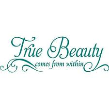 """Tue Beauty Comes from Within"" - Vinyl Wall Quote Decal [Inspirational 7] 8""x21"""