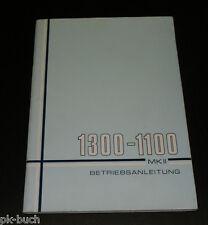 Instrucciones Servicio Manual Austin Morris 1300/1100 Mk II, Stand 02/1971