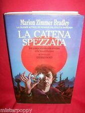 M. ZIMMER BRADLEY La catena spezzata 1990 NORD