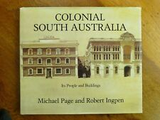 Colonial South Australia: Its People and Buildings - Michael Page, Robert Ingpen