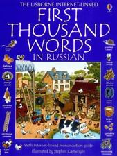 First Thousand Words In Russian: With Internet-Linked Pronunciation Guide