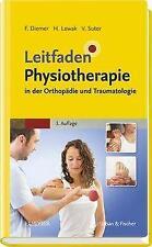 Leitfaden Physiotherapie in der Orthopädie und Traumatologie - 9783437452130