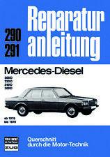 Reparaturanleitung Mercedes W123 Diesel ab 1976  200D * 220D * 240D * 300D