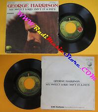 LP 45 7'' GEORGE HARRISON My sweet lord Isn't it a pity BEATLES APPLE cd mc dvd