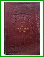 ✅1919 Torquato Tasso - GERUSALEMME LIBERATA -Volume I° con note e 3 tavole- UTET