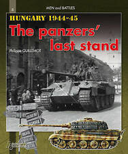 Hungary 1944-1945: The Panzers' Last Stand by Phillippe Guillemot (Paperback,...