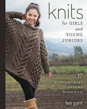 Knits for Girls and Young Juniors: 17 Contemporary Designs for Sizes 6-ExLibrary
