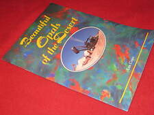 Beautiful OPALS of the DESERT  ~ AUTHOR  SIGNED 1992  LEN CRAM  more too in MELB