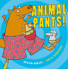 Animal Pants by Brian Moses Paperback Childrens Picture Book