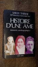 Histoire d'une âme manuscrits autobiographiques Sainte Thérèse