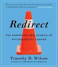 Redirect: The Surprising New Science of Psychological Change (CD)