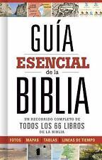 Guía esencial de la Biblia: Un recorrido completo de todos los 66 libros...