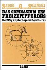 Sadko G. Solinski: Das Gymnasium des Freizeitpferdes - Olms Verlag  NEU