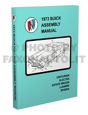 1973 Buick Assembly Manual 513 pages Riviera LeSabre Electra Centurion Le Sabre