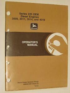 JOHN DEERE 220 SERIES, 3009, 3011, 3014, & 4019 DIESEL ENGINES OPERATORS MANUAL