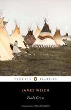 Fools Crow (penguin Classics): By James Welch