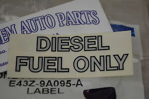 1983-2006 Ford Econoline 83-97 Ford Super Duty Diesel Fuel Only DECAL new OEM