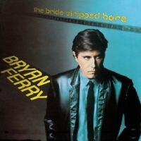 BRYAN FERRY - THE BRIDE STRIPPED BARE-REMASTERED  CD 10 TRACKS POP NEU
