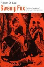 Swamp Fox by Robert D. Bass (1982, Paperback)