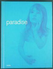 PARADISE - RECUEIL PHOTOGRAPHIES MARC ABEL, GUZMAN, MOCAFICO, SUNDSBO…