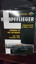 KAMPFFLIEGER -BOMBERS OF LUFTWAFFE JULY 1940-DECEMBER 1941VOLUME - Hardcover NEW