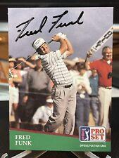 Fred Funk Hand Signed 1991 Pro Set Autograph Auto PGA Golf Tour