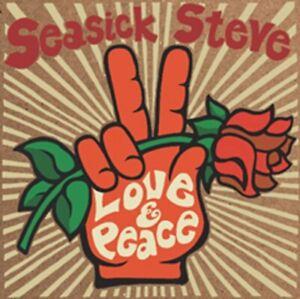 Seasick Steve - Love & Peace  - New CD Album