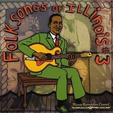 NEW - Folksongs of Illinois Vol 3
