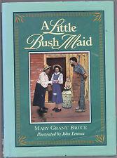 MARY GRANT BRUCE - A LITTLE BUSH MAID illustrated by JOHN LENNOX