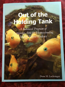 Out of the Holding Tank Dena Luchsinger Laguange Arts Homeschool Middle School