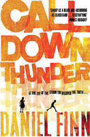 Call Down Thunder by Finn, Daniel, Good Used Book (Paperback) FREE & FAST Delive