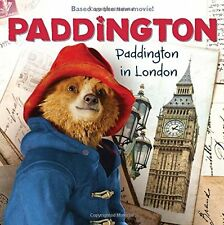 Paddington: Paddington in London by Annie Auerbach, Mandy Archer