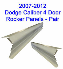 2007-12 DODGE CALIBER 4DR LEFT AND RIGHT OUTER ROCKER PANELS