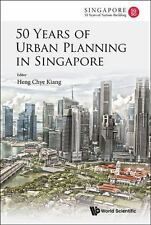 50 Years of Urban Planning in Singapore (Paperback or Softback)